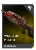 H5G REQ Weapon Skins Word of Mouth Legendary.png